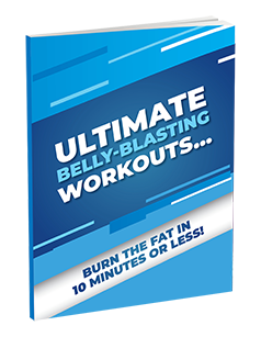 Ultimate Belly Blasting Workouts